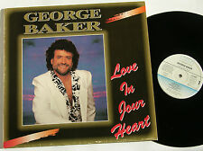 "GEORGE BAKER love in your heart 12"" Vinyl LP"