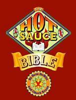 The Hot Sauce Bible by Chuck Evans; Dave DeWitt
