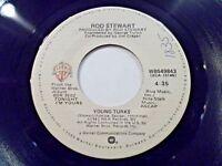 Rod Stewart Young Turks / Sonny 45 1981 WB Vinyl Record