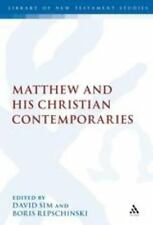 The Library of New Testament Studies: Matthew and His Christian...