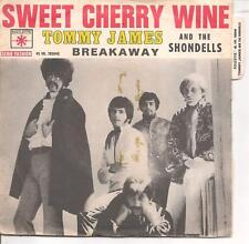 "45 TOURS / 7"" SINGLE--TOMMY JAMES AND THE SHONDELLS--SWEET CHERRY WINE"