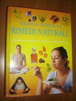 NUOVA GUIDA AI RIMEDI NATURALI - 2002 PARRAGON (PS)