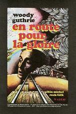 """""""WOODY GUTHRIE / EN ROUTE POUR LA GLOIRE"""" Annonce originale entoilée 22x30cm"""