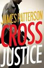 Cross Justice Patterson, James VeryGood