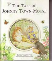 THE TALE JOHNNY TOWN MOUSE Beatrix Potter Children's Reading Book Hard Cover