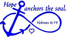 Hope or Love Anchors The Soul Hebrews 6:19 Window Wall Vehicle Decal Spiritual