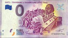 BILLET 0 EURO HAITI TOUSSAINT L'OUVERTURE (1743-1803) NUMERO DIVERS