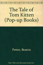 The Tale of Tom Kitten (Pop-up Books) By Beatrix Potter