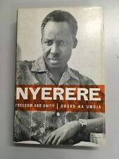 Freedom and Unity, A Selection from Writings and Speeches 1952 - 65, K. Nyerere