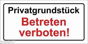 Privatgrundstück - Betreten verboten! - PVC- Alu o. Klebeschild - 10x20 - 20x40