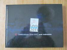 Célébrations 150e de Lévis Une mémoire 375e Seigneurie Lauzon 2011