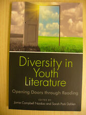 Diversity in Youth Literature (Jamie Campbell Naidoo et al, eds., 2013)