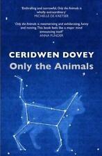 The Animals par Ceridwen Dovey , Nouveau Livre, (Livre de Poche) Gratuit