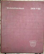 DKW F102 F 102 Auto-Union  Werkstatthandbuch Reparatur-Handbuch deutsch 60er J.