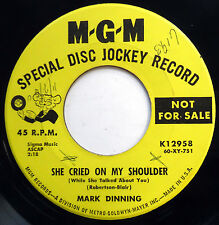 MARK DINNING 45 She Cried On My Shoulder / The World Is.. PROMO Teen POP e4991