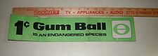 Rare Old Bumper Type Sticker 1c Gumball Is An Endangered Species Bulk Vending