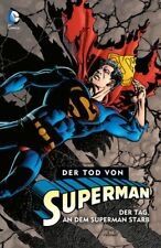 DER TOD VON SUPERMAN HC #1,2,3+4 komplett (deutsch) lim.Variant-Hardcover  +TOP+