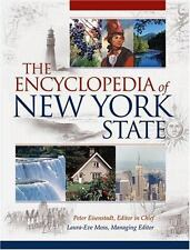 The Encyclopedia of New York State by Peter R. Eisenstadt (2005, Hardcover)