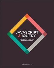 JavaScript and JQuery : Interactive Front-End Web Development by Jon Duckett...
