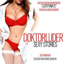 Livre Audio CD doktorluder Sexy Stories de INCA Loreen Minden 3cds