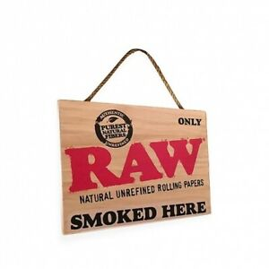 """Raw Rolling Papers Wooden Sign - """" RAW SMOKED HERE """""""
