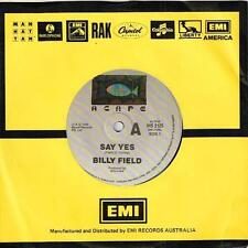 "BILLY FIELD - SAY YES - 7"" 45 VINYL RECORD - 1988"