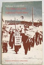 Labour in Conflict: The 1949 Coal Strike by Philip Deery (Paperback, 1978)
