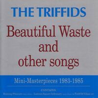 TRIFFIDS - BEAUTIFUL WASTE AND OTHER SONGS CD ~ AUSTRALIAN ROCK THE *NEW*