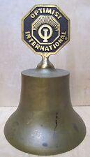 Vintage OPTIMIST INTERNATIONAL BRASS BELL Large Heavy Decorative Fraternal Adv