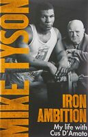 Iron Ambition: Lessons I've Learned from the Man, Sloman, Larry, Tyson, Mike, Ne