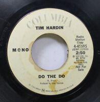 Rock Promo 45 Tim Hardin - Do The Do / Do The Do On Columbia