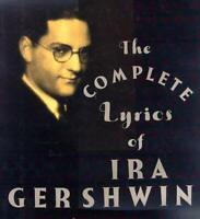 Complete Lyrics of Ira Gershwin by Gershwin, Ira
