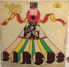 SAMI SWOI Circus VG+ LP Polish Jazz Vol. 32 1972 Polskie Nagrania Muza