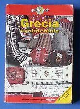 26551 Guide EDT - Grecia Continentale - ed. italiana di Lonely Planet 1999  I ed