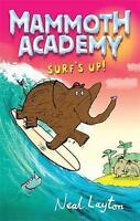 Layton, Neal, Surf's Up: v. 4 (Mammoth Academy),  Book