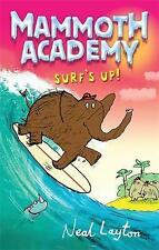 Surf's Up: v. 4 (Mammoth Academy), Neal Layton, New Book