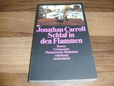 Jonathan Carroll -- SCHLAF in den FLAMMEN // Phantastische Bibl. 1. Auflage 1990