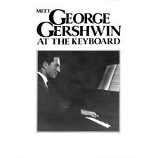 Keyboard Noten - MEET GEORGE GERSHWIN AT THE KEYBOARD - 16 beliebte Songs