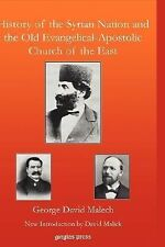 History of the Syrian Nation and the Old Evangelical-Apostolic Church of the...