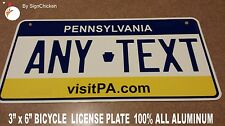 Custom Personalized License Plate PENNSYLVANIA PA,  ALUMINUM - BICYCLE TAG 3 X 6