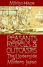 Peasants, Rebels and Outcastes Hane, Mikiso Paperback