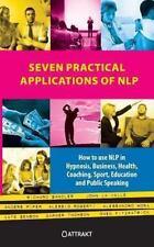 Seven practical applications of NLP / druk 1 by Richard Bandler Paperback Book (