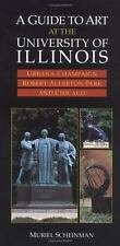 A Guide to Art at the University of Illinois: Urbana-Champaign, Robert-ExLibrary