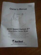 5315  SPEED DEMON 5 FIVE GALLON VORTEX MIXER OWNER'S MANUAL-RED DEVIL EQUIP