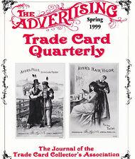 "1999 Spring -""Advertising Trade Card Quarterly"" ATCQ Magazine TCCA Journal"