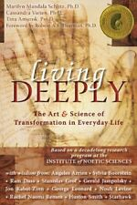 Living Deeply  The Art and Science of Transformation in Everyday Life
