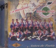 Banda El Limon De Rene Camacho Antes De Partir CD New Sealed
