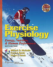 Exercise Physiology: Energy, Nutrition, and Human Performance by William D. McA…