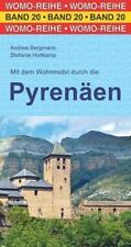 Mit dem Wohnmobil in die Pyrenäen von Andrea Bergmann und Stefanie Holtkamp (2018, Taschenbuch)