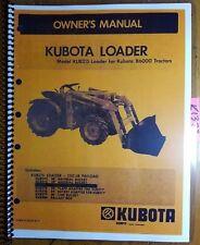 Kubota Kub215 Loader For 6000 B6000 Tractor Owners Operators Amp Parts Manual